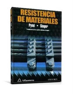 Resistencia de Materiales, 4ta Edición   Andrew Pytel y Ferdinand L. Singer (8va Reimpresión 2008)