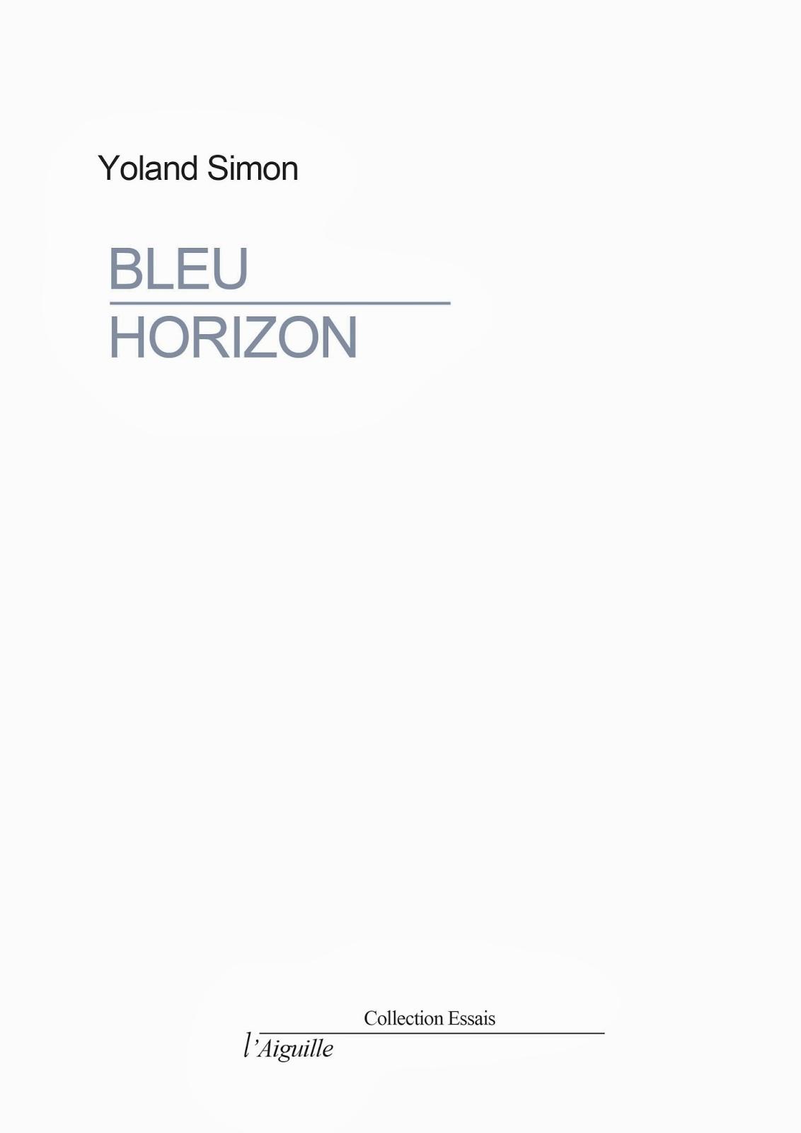 Incroyable Extrait Bleu Horizon La Guerre Aussi Hantait Nos Vacances. Dans Les Chambres,  Les Salles à Manger De Très Vieilles Tantes, Des Grand Mères.