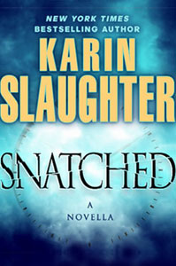 Portada americana de Snatched, de Karin Slaughter