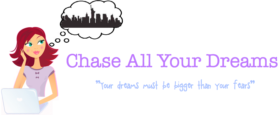 Chase All Your Dreams