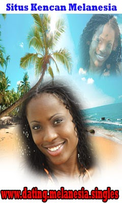 MELANESIA Dating
