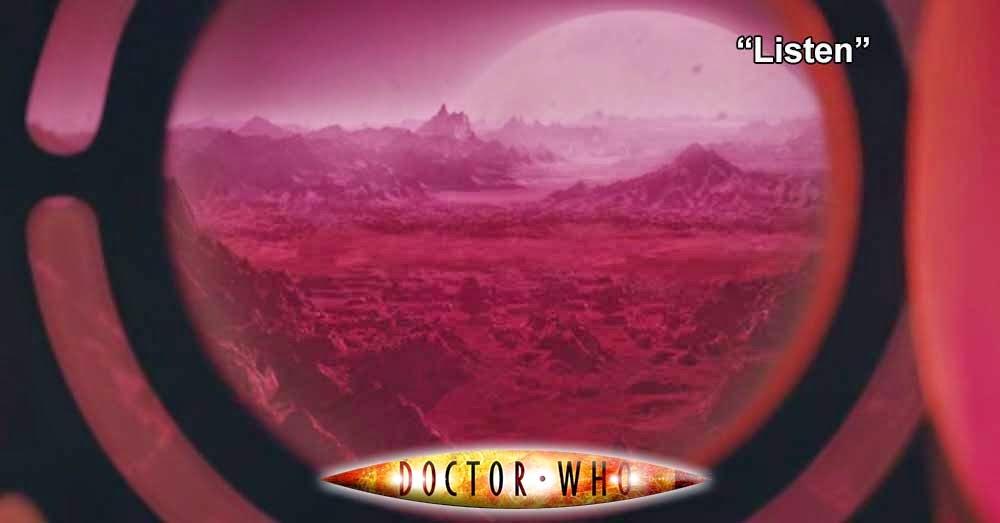 Doctor Who 245: Listen