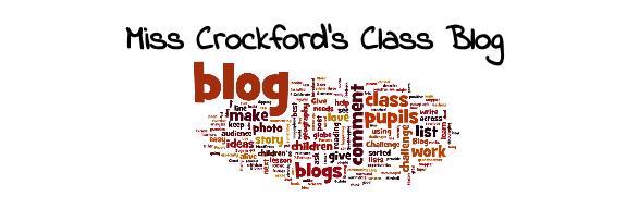 Miss Crockford's Class Blog