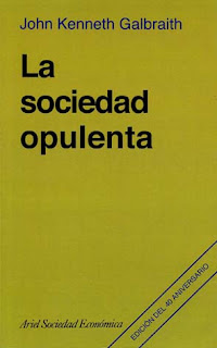 La Sociedad Opulenta - John Kenneth Galbrait