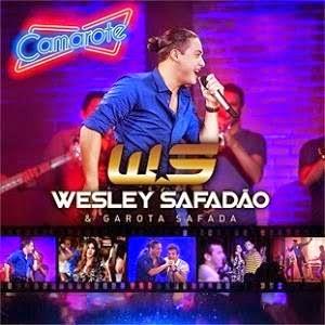 Download Cd Wesley Safadão e Garota Safada Camarote Torrent