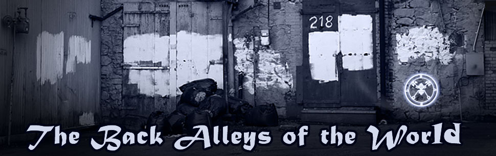 The Back Alleys of the World