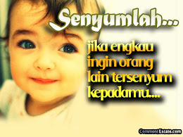 Senyumlah..