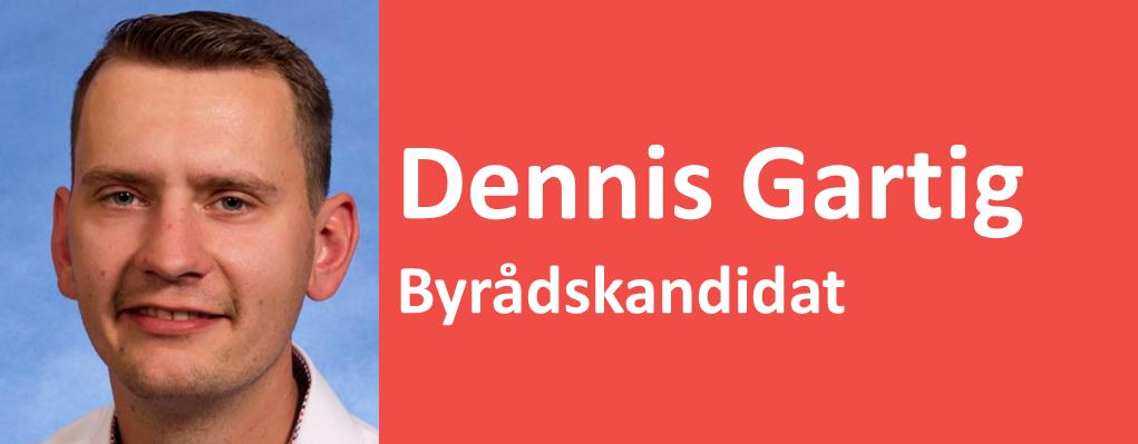 Dennis Gartig Byrådskandidat