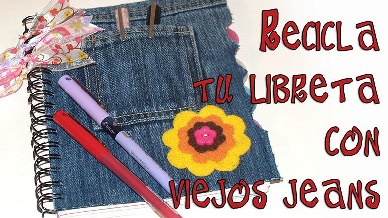 libreta reciclada con jean y flores