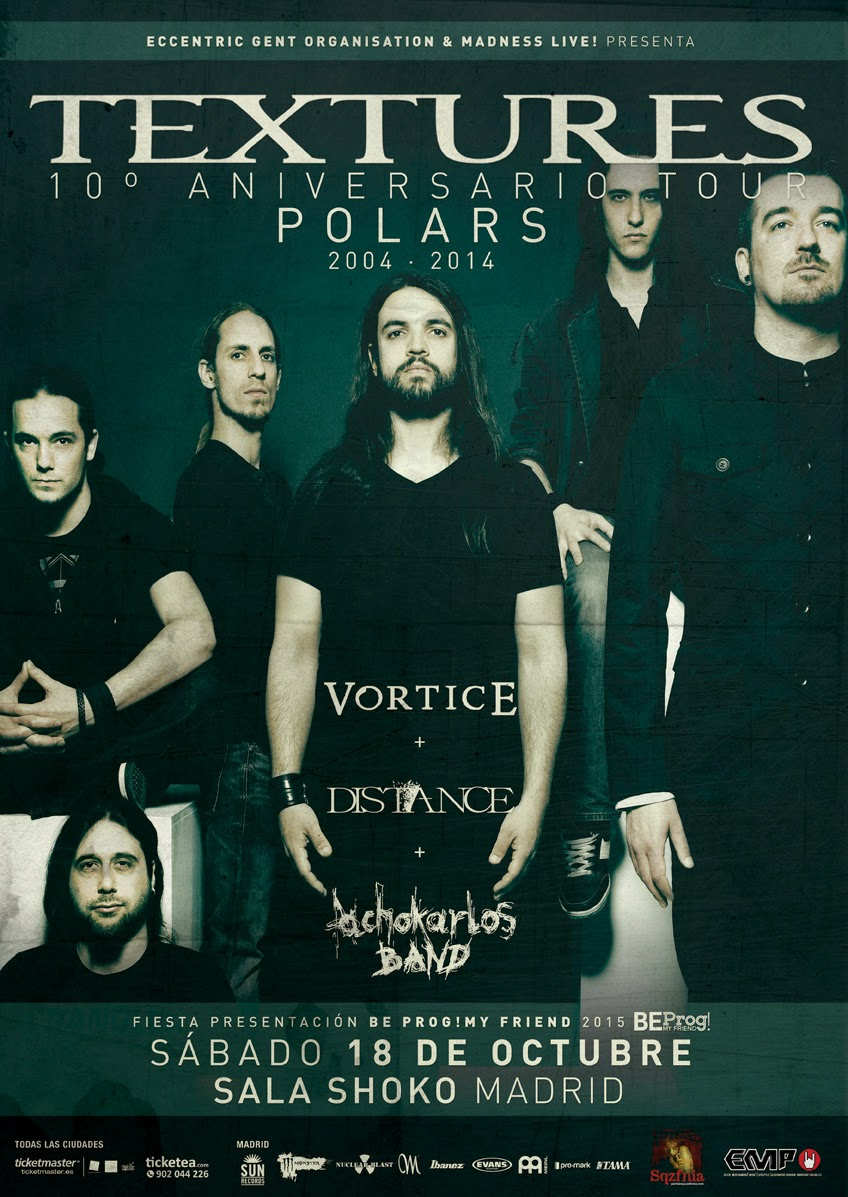 https://www.ticketea.com/entradas-textures-vortice-distance-achokarlos-band-madrid/
