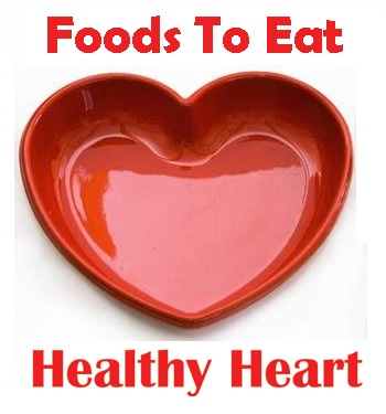 10 best foods to eat for Healthy Heart