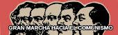 Gran Marcha Hacia el Comunismo