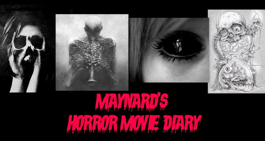 Maynard's HORROR MOVIE DIARY