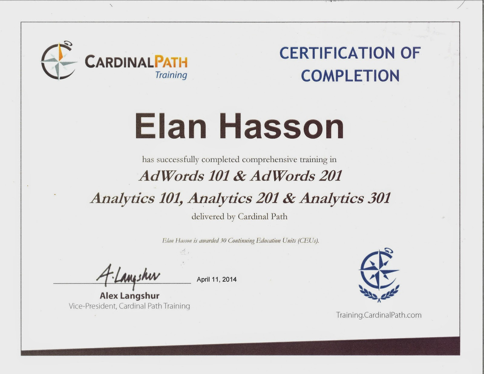 Elan Hasson - Cardinal Path Training Certification of Completion AdWords 101-201 - Analytics 101-301