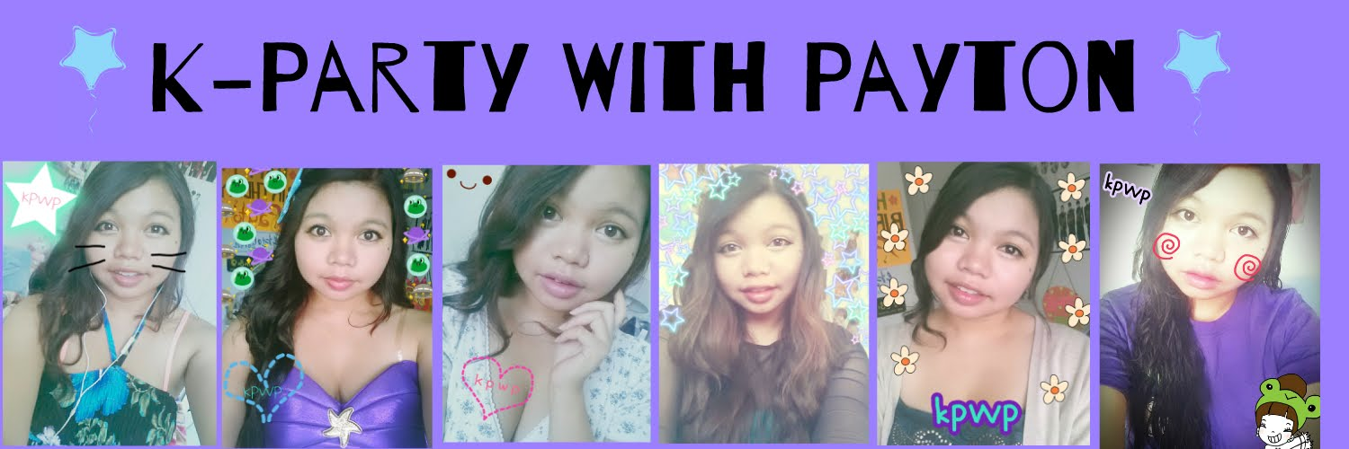 ~ K-Party With Payton ~