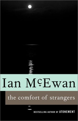 ian mcewan the comfort of strangers ib so Princess o'rourke (so:aa) richest girl in the world, the (1934) (sto:aan) romance in manhattan (story).