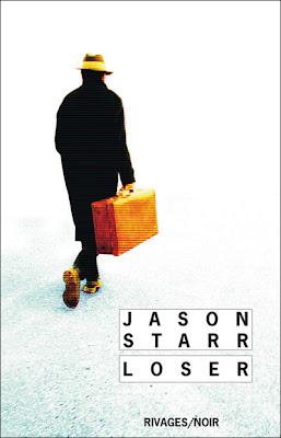Loser de Jason Starr rivages noir