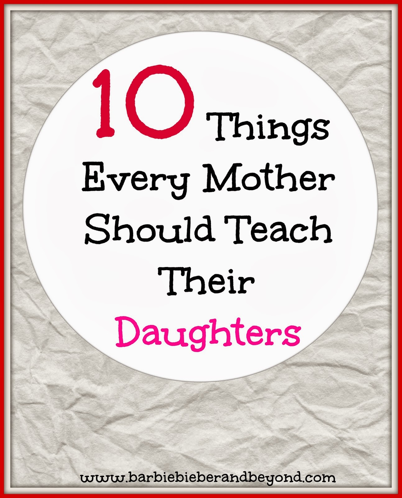 10 things to teach your daughter