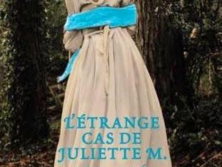 [Concours] L'étrange cas de Juliette M. tome 2 de Megan Shepherd - 06 aout