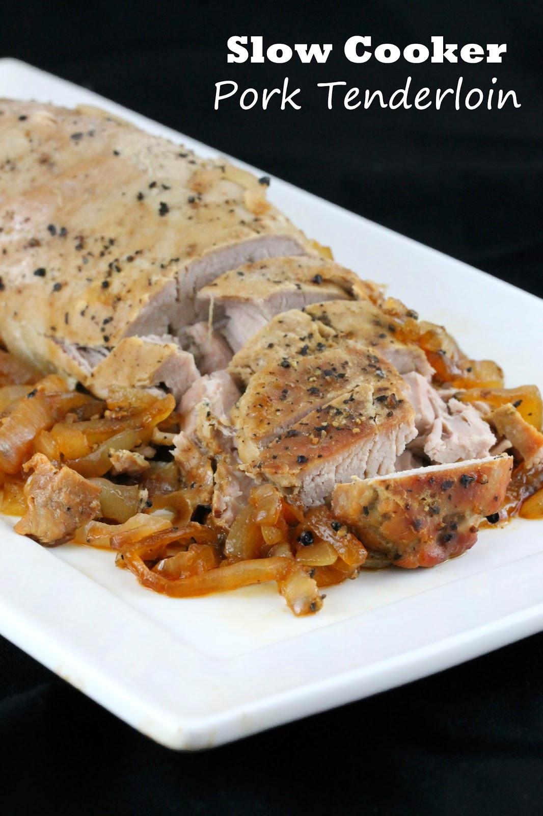 Quick Prep Slow Cooker Pork Tenderloin
