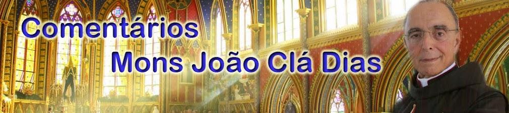 Comentários do Mons. João Clá Dias