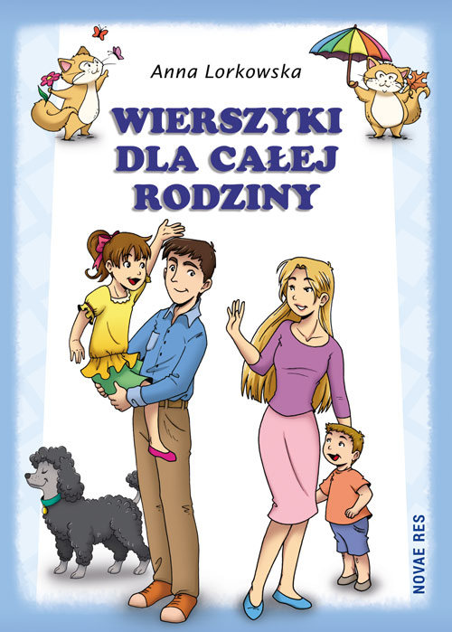 Wierszyki dla całej rodziny - Anna Lorkowska, tom 2