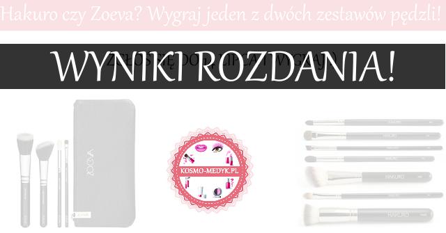 Wyniki rozdania: Hakuro czy Zoeva? + kto otrzyma prezent dla aktywnej czytelniczki :).