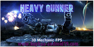 HEAVY GUNNER 3D 1.0.8 FOR ANDROID