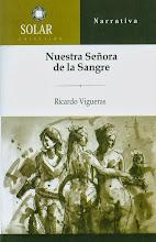 NUESTRA SEÑORA DE LA SANGRE