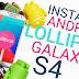Como actualizar tu Galaxy S4 a Lollipop 5.0 OFICIAL