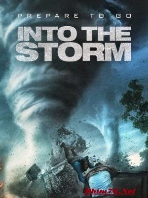 Cuồng Phong Thịnh Nộ   Into The Storm