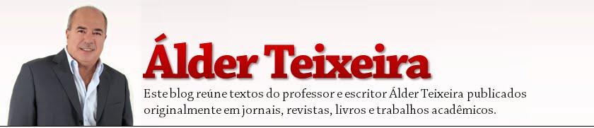 Álder Teixeira - Crônicas, contos, colunas de jornal