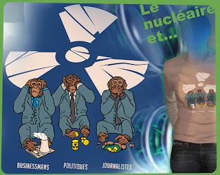 nucléaire businessmans objectif faire de l'argent sans se préoccuper des conséquences sur l'environnement et l'humain politiques voir la réalité carrières personnelles détriment de la société journalistes médias spour et les contres enquêterdes faits analyser diffuser informer  tee-shirt t-shirt