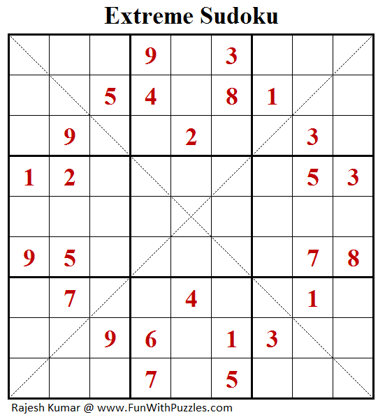 Extreme Sudoku (Fun With Sudoku #131)