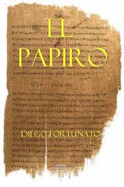 ¡GRATIS!... Versión digital en español de la novela EL PAPIRO