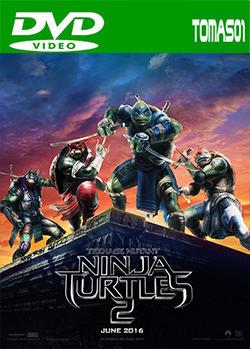 1 - Tortugas Ninja 2: Fuera de las sombras (2016) [DVDRip/Castellano] [Multi/MG]