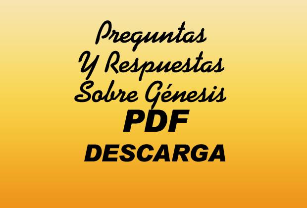 Preguntas Y Respuestas Sobre Génesis PDF