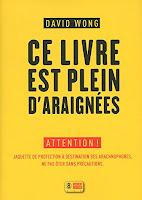 http://ivresselivresque.blogspot.com/2015/10/david-wong-ce-livre-est-plein-d-araignees-chronique25.html#more