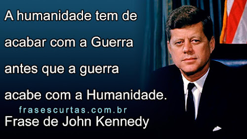 Frases do Presidente Kennedy