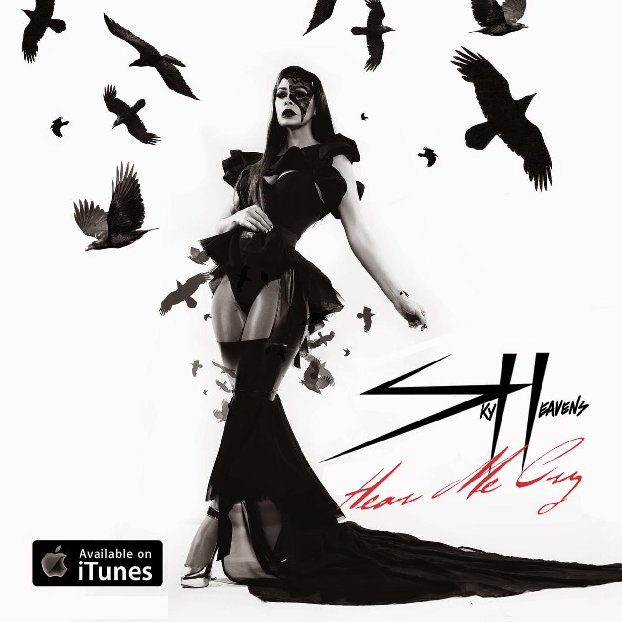Sky Heavens new single Hear Me Cry