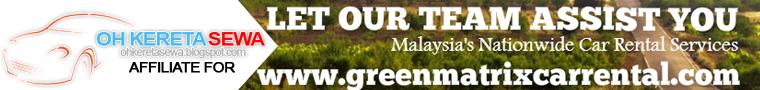 Green Matrix Car Rental Penang Review