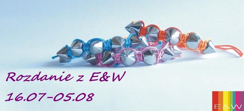`rozdanie z E&W!