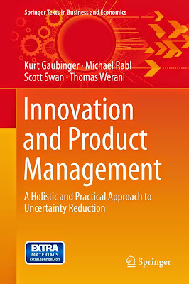 Innovation and Product Management: A Holistic and Practical Approach to Uncertainty Reduction - Free Ebook Download