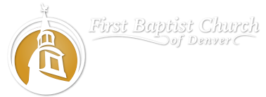 The First Baptist Church of Denver InSpire Blog