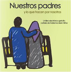 Libro Nuestros Padres y lo que hacen por nosotros