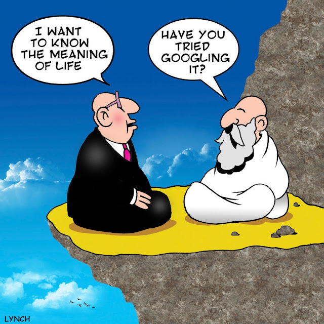 I want to know the meaning of life Have you tried googling it?