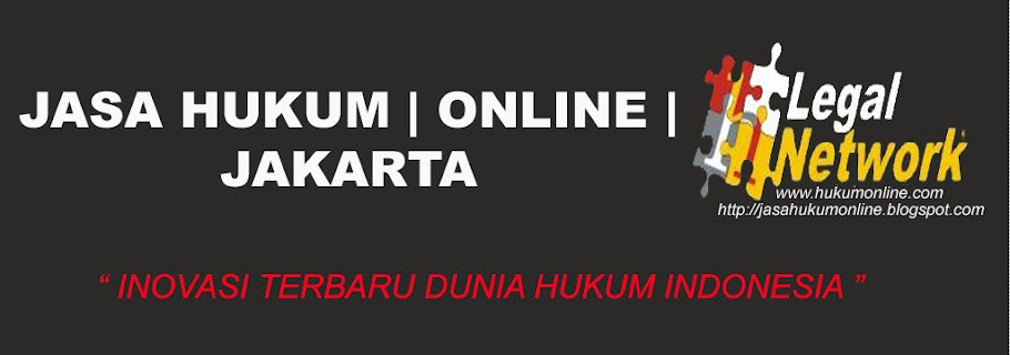 JASA HUKUM | INFORMASI | ONLINE | JAKARTA