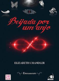 Beijada por um Anjo: Eternamente, Vol. 6 [Elizabeth Chandler]