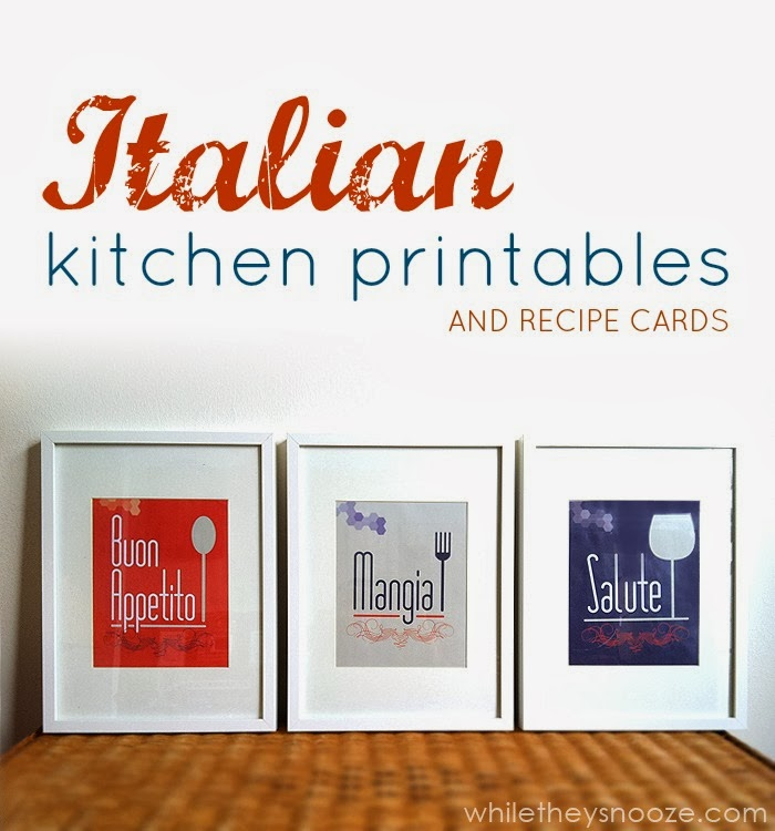 While They Snooze Italian Themed Kitchen Printables And Recipe Cards