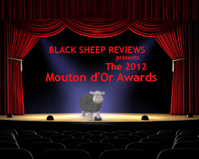 Black Sheep Reviews presents the 2012 Mouton d'Or Awards